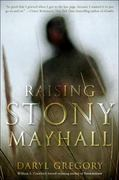 Raising Stony Mayhall 1st Edition 9780345522375 0345522370