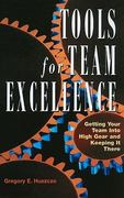 Tools for Team Excellence 1st Edition 9780891063872 0891063870