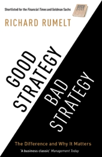 Good Strategy/Bad Strategy 1st Edition 9781847657466 184765746X