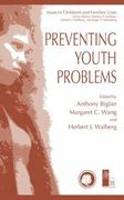 Preventing Youth Problems 1st Edition 9781441933980 1441933980