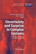 Uncertainty and Surprise in Complex Systems 0 9783642062728 3642062725