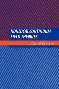Nonlocal Continuum Field Theories 0 9781441929310 1441929312