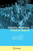 Digitally Archiving Cultural Objects 0 9781441945433 1441945431