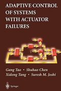 Adaptive Control of Systems with Actuator Failures 0 9781849969178 1849969175