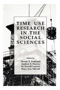 Time Use Research in the Social Sciences 0 9781441933027 1441933026