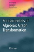 Fundamentals of Algebraic Graph Transformation 0 9783642068317 3642068316