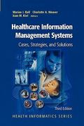 Healthcare Information Management Systems 3rd Edition 9781441923509 1441923500