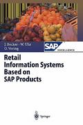 Retail Information Systems Based on SAP Products 0 9783642086540 3642086543
