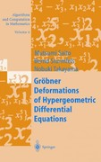 Gröbner Deformations of Hypergeometric Differential Equations 0 9783642085345 3642085342