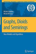 Graphs, Dioids and Semirings 0 9781441945297 1441945296