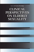 Clinical Perspectives on Elderly Sexuality 0 9781441933386 1441933387