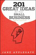 201 Great Ideas for Your Small Business 3rd edition 9780470919668 0470919663