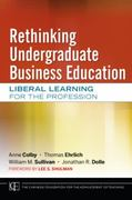 Rethinking Undergraduate Business Education 1st edition 9780470889626 0470889624