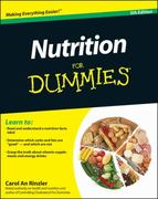 Nutrition For Dummies 5th Edition 9780470932315 0470932317