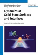 Dynamics at Solid State Surfaces and Interfaces 1st edition 9783527409389 3527409386