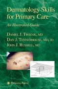 Dermatology Skills for Primary Care 1st Edition 9781617375989 1617375985