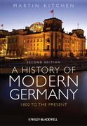 A History of Modern Germany 2nd edition 9780470655818 047065581X