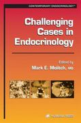 Challenging Cases in Endocrinology 0 9781617372490 1617372498