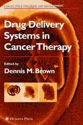 Drug Delivery Systems in Cancer Therapy 0 9781617372384 1617372382