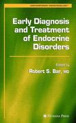 Early Diagnosis and Treatment of Endocrine Disorders 1st edition 9781617374142 1617374148