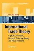 International Trade Theory 0 9783642096921 3642096921