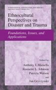 Ethnocultural Perspectives on Disaster and Trauma 1st Edition 9781441925169 1441925163