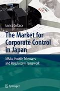 The Market for Corporate Control in Japan 0 9783642090776 364209077X
