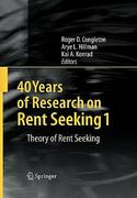40 Years of Research on Rent Seeking 1 0 9783642098055 3642098053