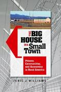 The Big House in a Small Town 1st edition 9780313383656 0313383650