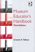 Museum Educator's Handbook 3rd Edition 9781317093046 1317093046