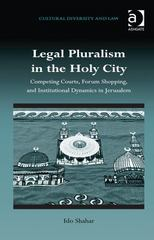 Legal Pluralism in the Holy City 1st Edition 9781317106128 1317106121