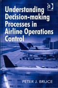 Understanding Decision-making Processes in Airline Operations Control 1st Edition 9781409411482 1409411486