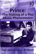 Prince: The Making of a Pop Music Phenomenon 1st Edition 9781317075943 1317075943