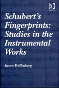 Schubert's Fingerprints: Studies in the Instrumental Works 1st Edition 9781317059172 1317059174
