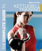 The Complete Guide to Kettlebell Training 0 9781408140239 1408140233