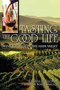 Tasting the Good Life 1st Edition 9780253223272 025322327X