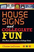 House Signs and Collegiate Fun 1st Edition 9780253223265 0253223261