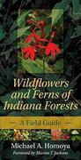 Wildflowers and Ferns of Indiana Forests 1st Edition 9780253223258 0253223253