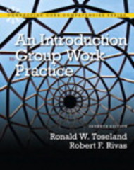 An Introduction to Group Work Practice 7th Edition 9780205820047 0205820042