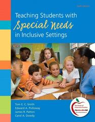 Teaching Students with Special Needs in Inclusive Settings 6th Edition 9780138007836 0138007837