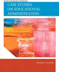 Case Studies on Educational Administration 6th Edition 9780137071302 0137071302