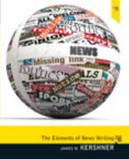 Elements of News Writing 3rd Edition 9780205781126 0205781128