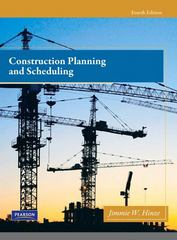 Construction Planning and Scheduling 4th Edition 9780133002850 0133002853