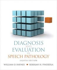Diagnosis and Evaluation in Speech Pathology 8th edition 9780137071326 0137071329