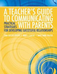 A Teacher's Guide to Communicating with Parents 1st Edition 9780133000085 0133000087