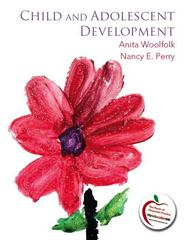 Child and Adolescent Development 1st Edition 9780137023110 0137023111