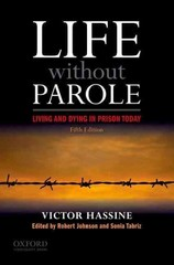 Life Without Parole 5th Edition 9780199774050 0199774056