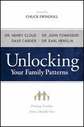 Unlocking Your Family Patterns 1st Edition 9780802477446 0802477445