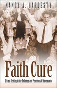 Faith Cure 0 9780801046490 0801046491