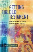 Getting the Old Testament 1st Edition 9780801045745 0801045746